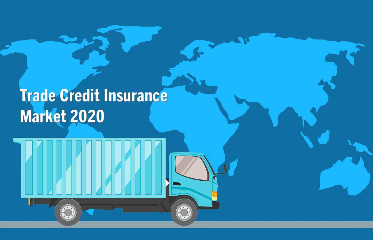 What Is Happening To The Credit Insurance Market In 2020 | Niche Trade Credit Sydney